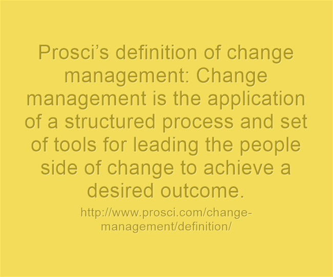 Prosci's definition of change management