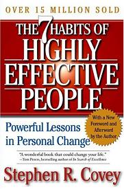 Stephen Covey inspires personal change in The Seven Habits of Highly Effective People.
